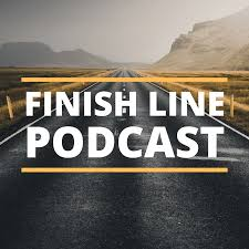 The Finish Line Podcast
