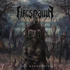 <b>Firespawn - The</b> Reprobate - Reviews - Album of The Year