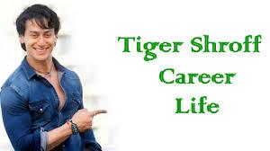 tiger shroff career life ki kahani tiger shroff career life ki kahani