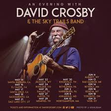 <b>David Crosby</b> | Official Website