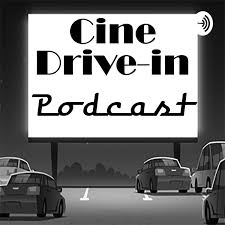 Cine Drive-in Podcast