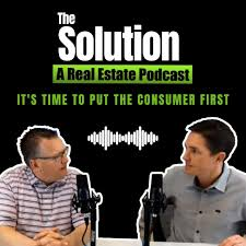 The Solution a Real Estate Podcast