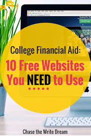 best ideas about college planning scholarships college financial aid 10 websites you need to use this is an amazing