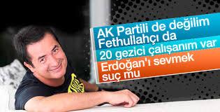Acun Ilıcalı: AK Partili de değilim Fethullahçı da