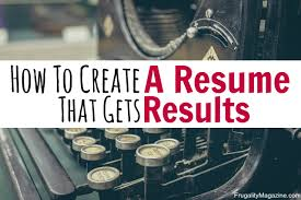 how to create your best resume ever my proven strategy