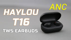 <b>HAYLOU T16 TWS Earbuds</b>: Real ANC Earphones? Noice ...
