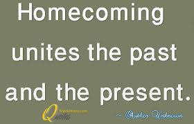 Homecoming | MT-Quotes via Relatably.com