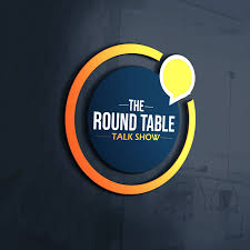 The Round Table Talk Show