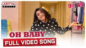 <b>Oh Baby</b> Full Video Song || <b>Oh Baby</b> Songs || Samantha Akkineni ...