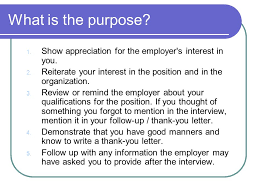 the thank you letter always follow up a job interview  a thank  what is the purpose 1 show appreciation for the employer39s interest in you
