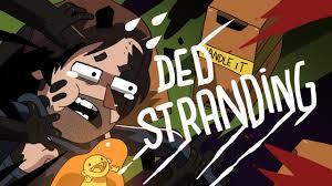 DED STRANDING (<b>DEATH STRANDING</b> ANIMATION) - YouTube