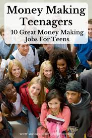 best ideas about summer jobs for teens teen jobs is your teenager looking for a money making job checkout these great 10 money making
