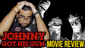 johnny got his gun essay johnny got his gun movie review johnny got his gun