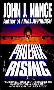 Phoenix Rising (9780449182901): John J. Nance ... - Amazon.com