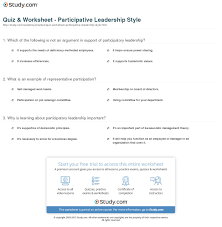 quiz worksheet participative leadership style com print participative leadership style definition theory examples worksheet