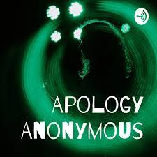 Apology Anonymous