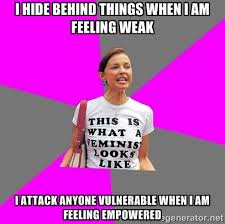 i hide behind things when i am feeling weak i attack anyone ... via Relatably.com