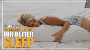 How To Use a <b>Pregnancy Pillow</b> (For Better Sleep)