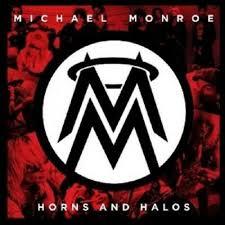 <b>MICHAEL MONROE</b> - <b>HORNS</b> AND HALOS CD NEW! | eBay