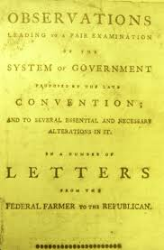 introduction to the federalist antifederalist debates teaching federal farmer federal farmer the first five essays are among the best representations of the general antifederalist
