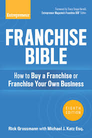 start run and grow your business franchise bible