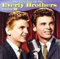 The Very Best of the Everly Brothers, Vol. 2