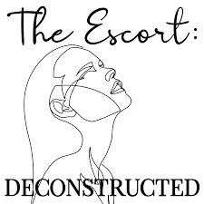 The Escort: Deconstructed