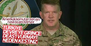 ABD'li komutandan Türkiye ve DEAŞ açıklaması