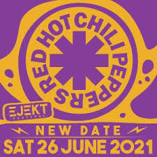 Ejekt Festival 2021   <b>Red Hot Chili</b> Peppers more acts tba στο ...