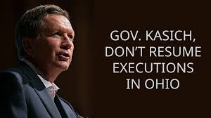 Petition · Governor John R. Kasich: Stop executions in ohio ...