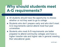 Why should students meet A G requirements