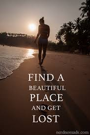 Sunday Quote: Find A Beautiful Place - Nerd Nomads