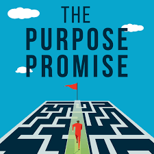 The Purpose Promise Podcast