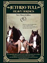 <b>Jethro Tull</b> - <b>Heavy</b> Horses (New Shoes Edition)(3CD/2DVD ...