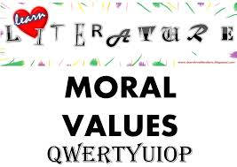 qwertyuiop moral values learn love literature qwertyuiop moral values 1 we should not give up in life