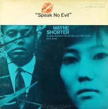 <b>Speak</b> No Evil by <b>Wayne Shorter</b> (Album, Post-Bop): Reviews ...