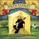 Longing for Home by Ralph Stanley