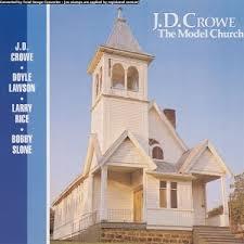 <b>J.D. Crowe: The</b> Model Church - Music on Google Play