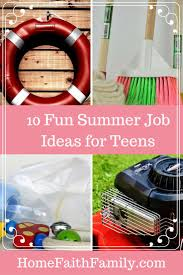 fun summer job ideas for teens home faith family do you have a teenager in the house counting down the days until summer vacation are you the parent counting down the days until school starts again