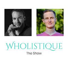 The Wholistique Show