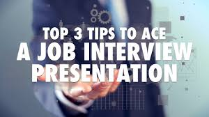 top tips to ace a job interview presentation top 3 tips to ace a job interview presentation