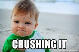 Crushing It - fist pump baby | Meme Generator via Relatably.com