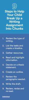 top ideas about writing assignments middle how to help your child break up a writing assignment into chunks