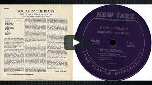 <b>Oliver Nelson</b> - <b>Screamin</b>' the Blues on Vimeo