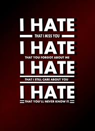 I Hate You | Images, Quotes, Photos, Pictures, Jokes