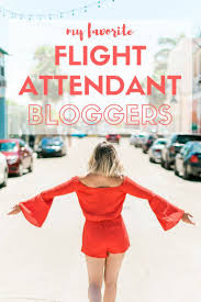 best ideas about flight attendant humor airline my favorite flight attendant bloggers vloggers to follow