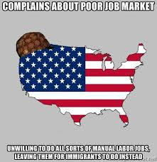Complains about poor job market unwilling to do all sorts of ... via Relatably.com