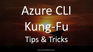 Build5Nines/az-kung-fu: Repo for the Azure CLI Kung Fu ... - GitHub