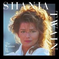 The <b>Woman</b> in Me (<b>Shania Twain</b> album) - Wikipedia