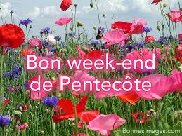 """Résultat de recherche d'images pour """"gif bon WEEK END DE PENTECOTE"""""""